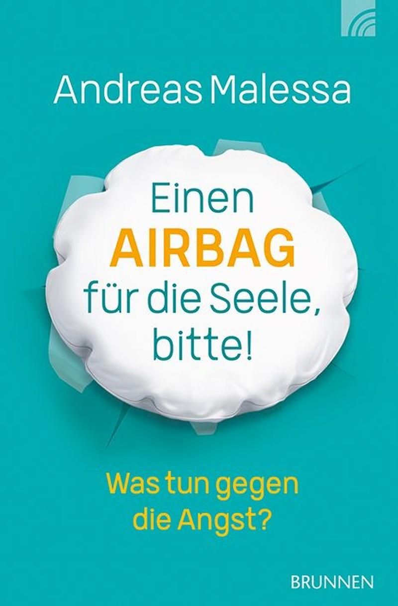 Einen Airbag für die Seele, bitte!