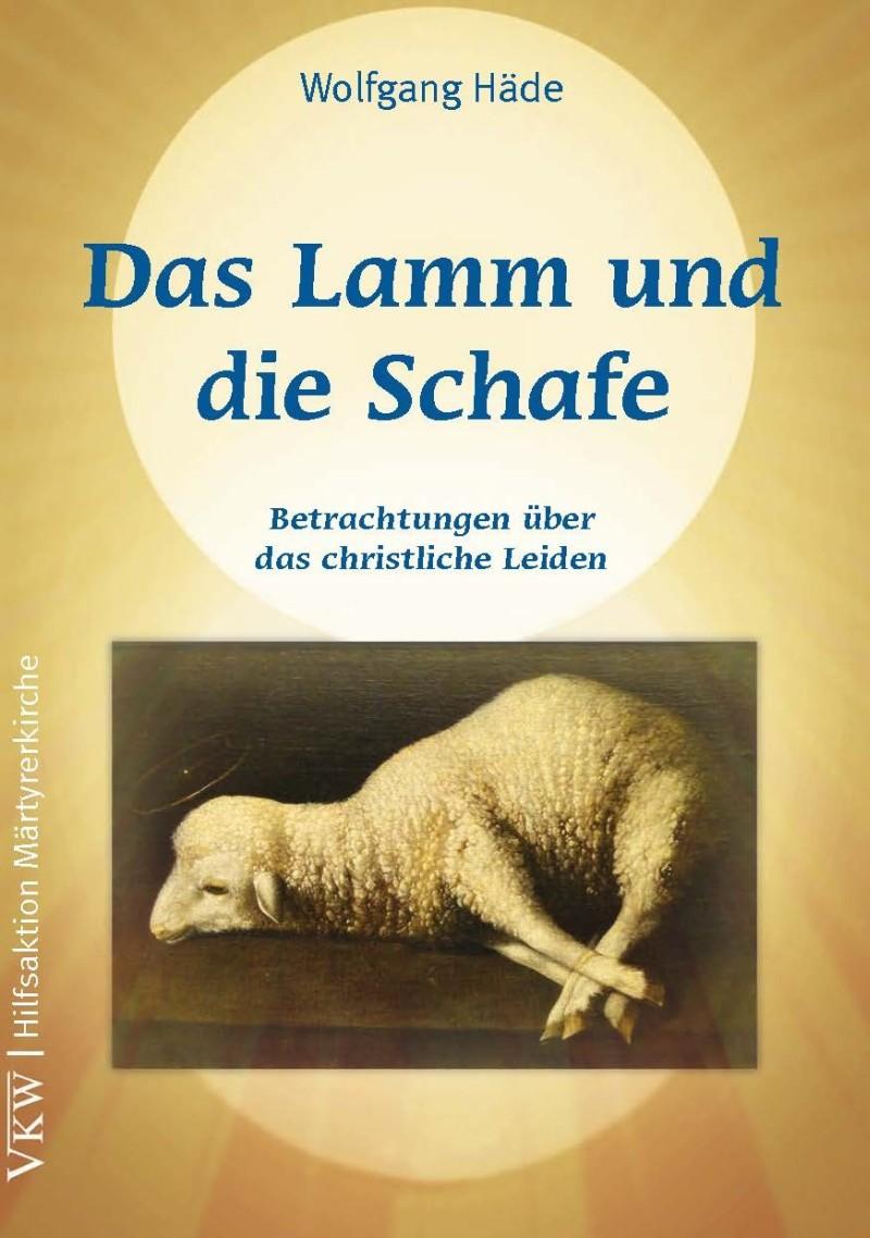 Das Lamm und die Schafe