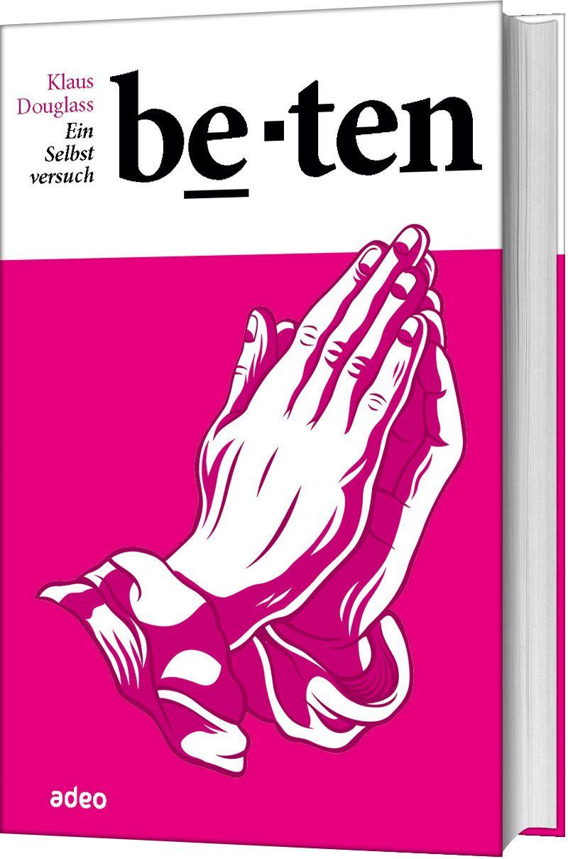 Beten - Ein Selbstversuch