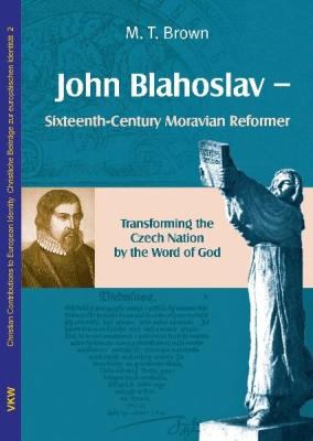 John Blahoslav - Sixteenth-Century Moravian Reformer