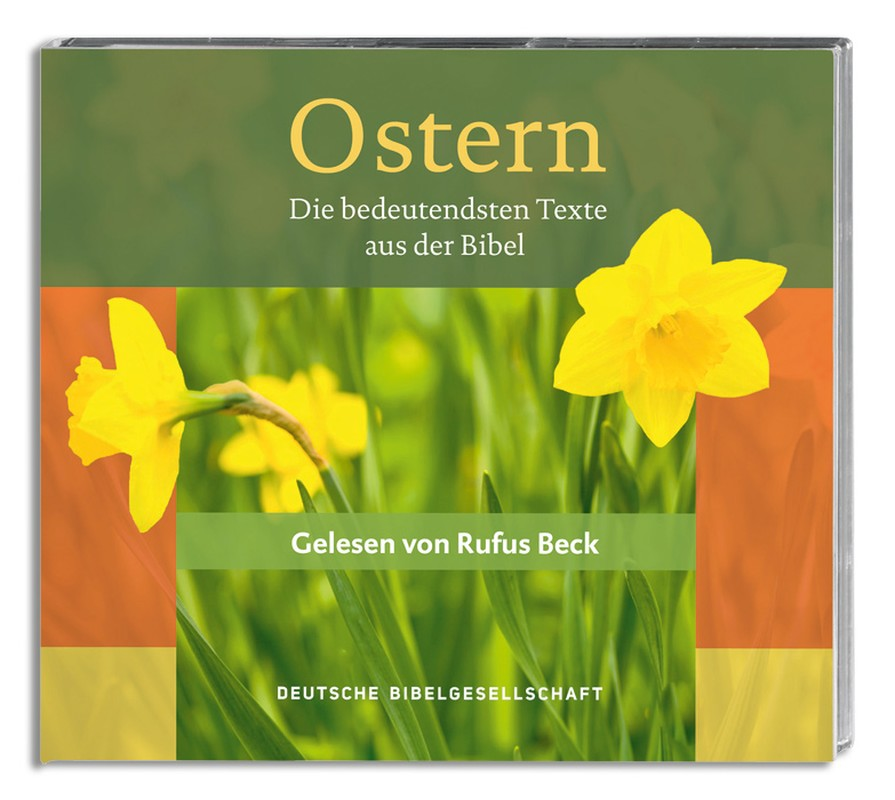 Ostern - Die bedeutendsten Texte aus der Bibel
