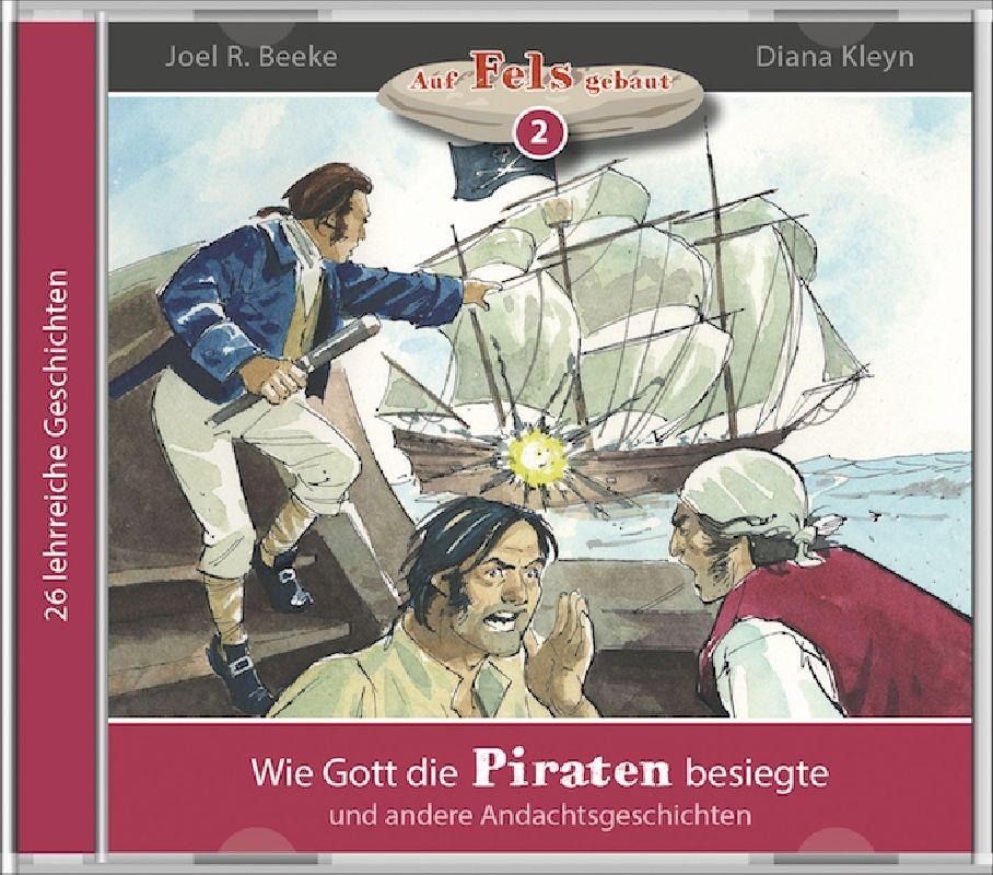 Wie Gott die Piraten besiegte (2) - MP3 Hörbuch
