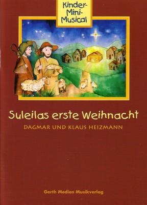 Suleilas erste Weihnacht - Liederheft