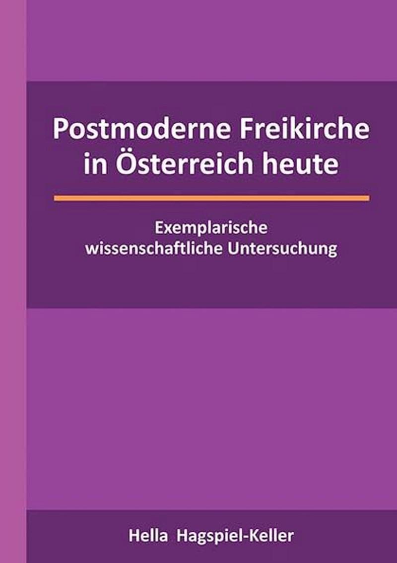 Postmoderne Freikirche in Österreich heute