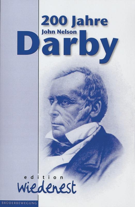 200 Jahre John Nelson Darby