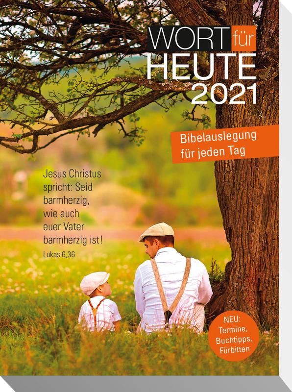 Wort für heute 2021 - Buchkalender