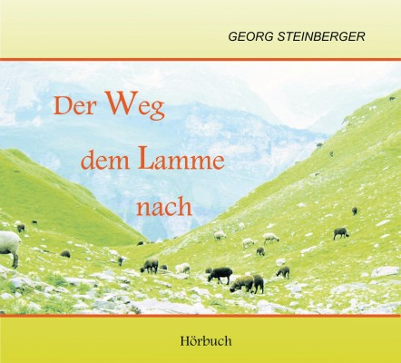 Der Weg dem Lamme nach - Hörbuch MP3