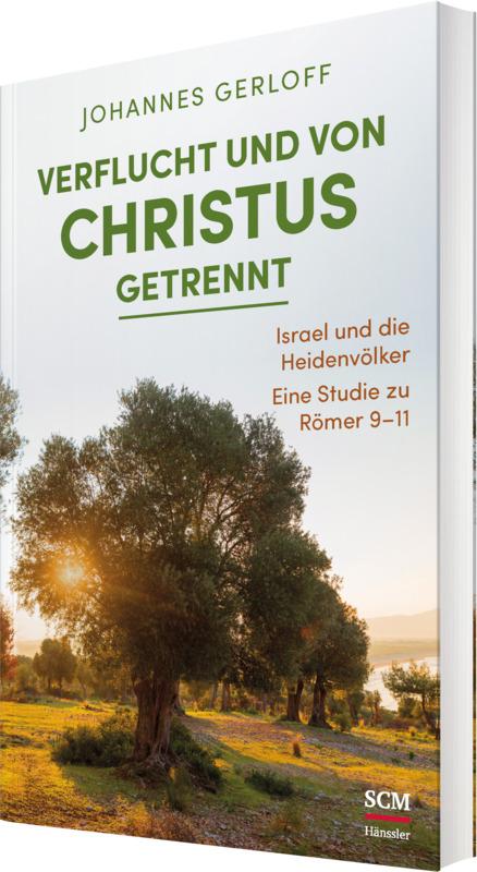 Verflucht und von Christus getrennt