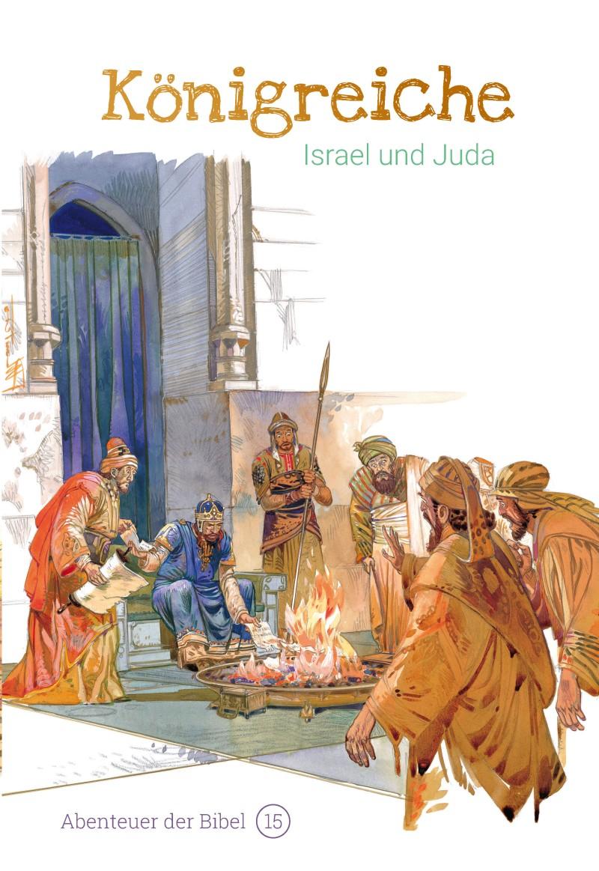 Königreiche - Israel und Juda