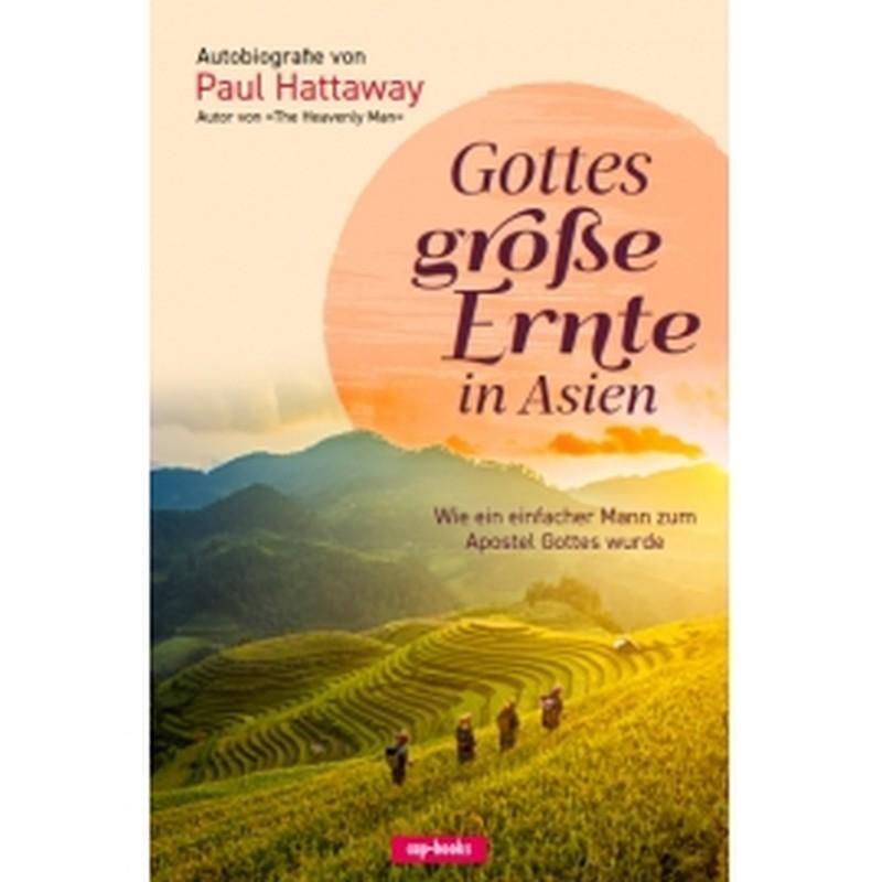 Gottes große Ernte in Asien