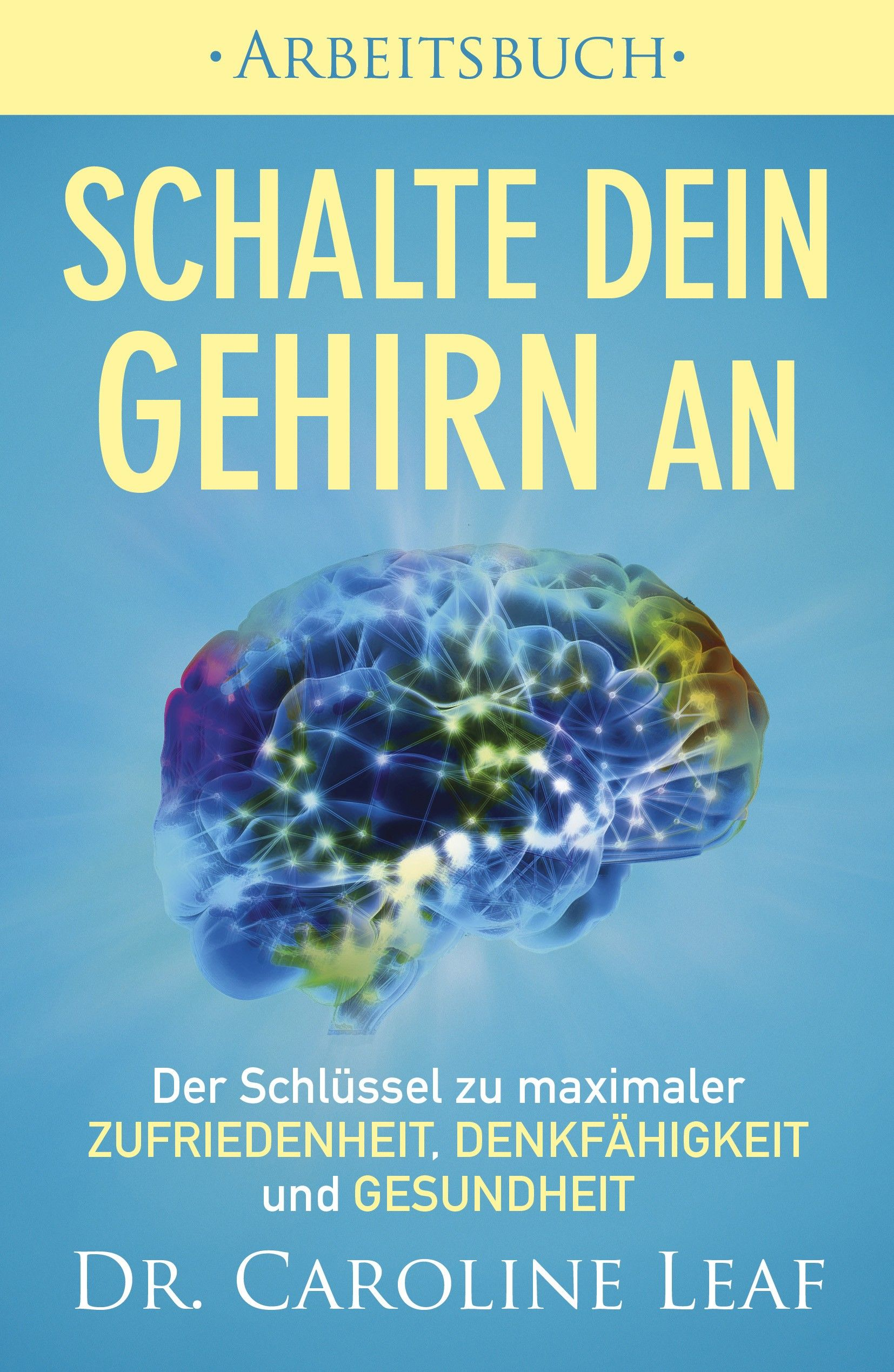Schalte dein Gehirn an - Arbeitsbuch