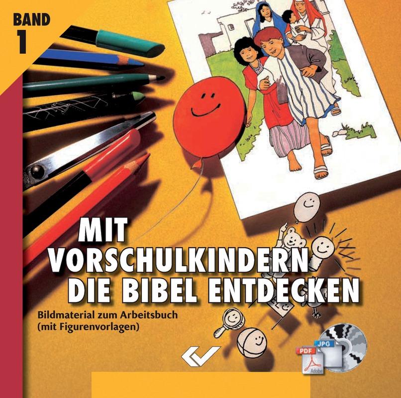 Mit Vorschulkindern die Bibel entdecken - CD-ROM 1