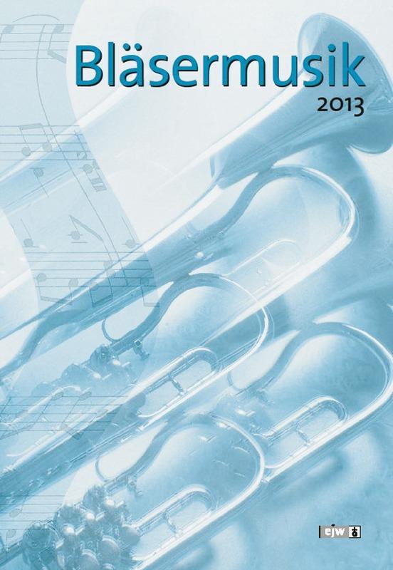 Bläsermusik 2013 - Notenheft