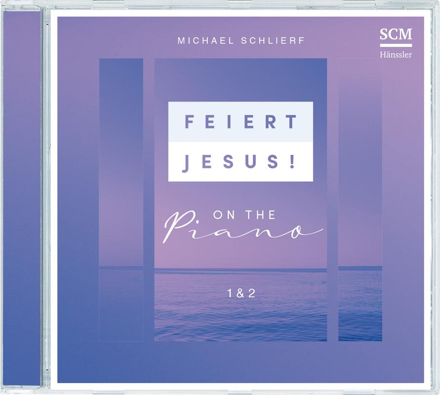 Feiert Jesus! on the Piano 1&2