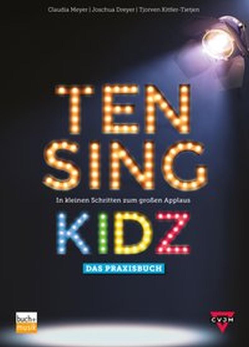 TEN SING KIDZ - Das Praxisbuch