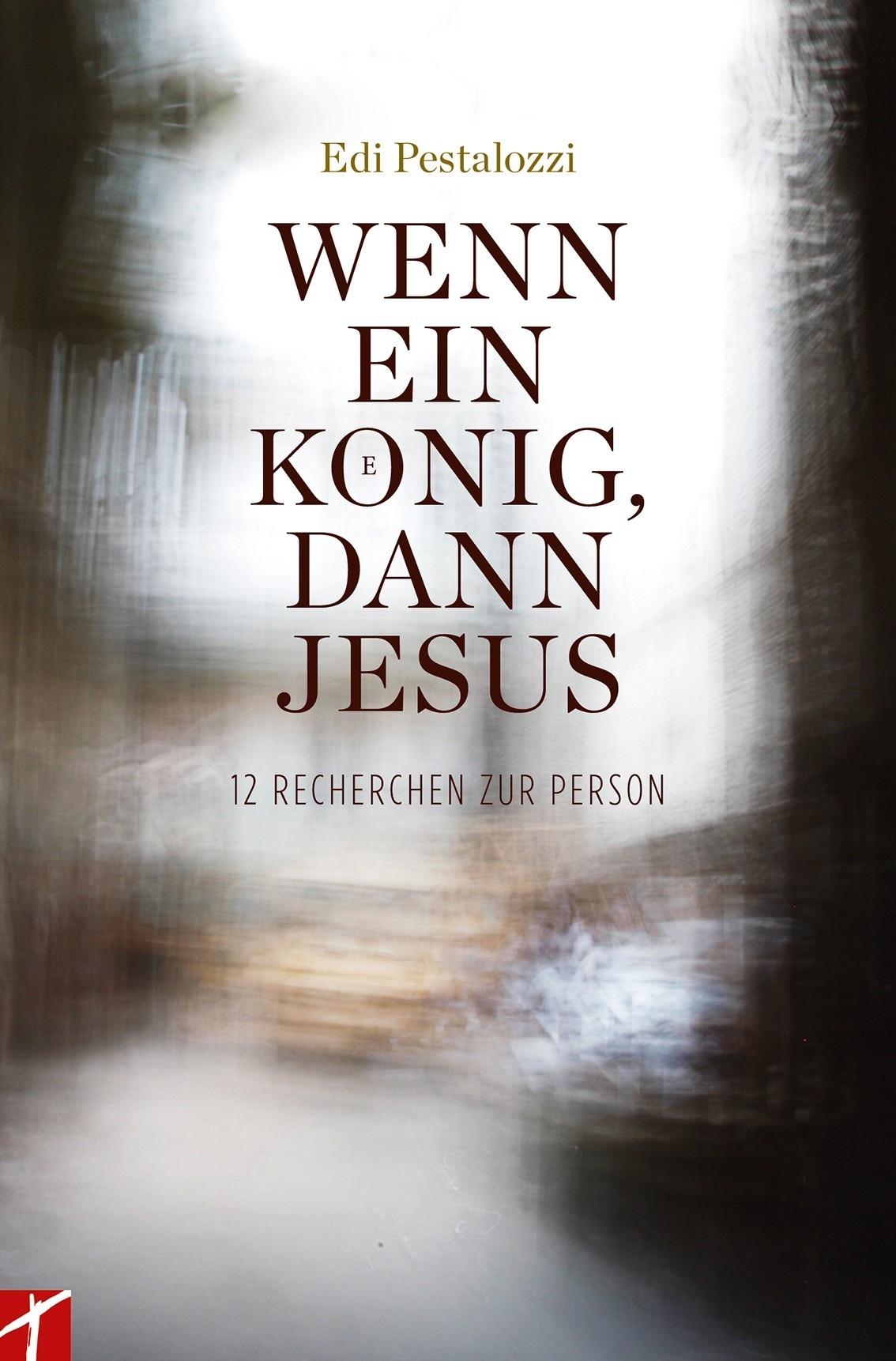 Wenn ein König, dann Jesus