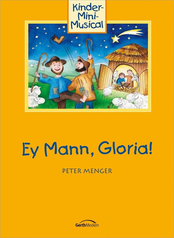 Ey Mann, Gloria!