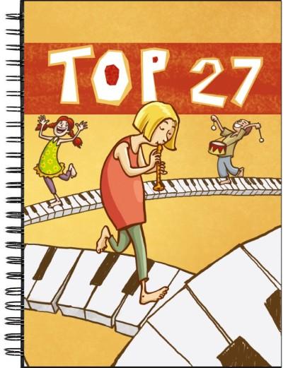 Top 27 - Lieder für Kinder - Liederbuch