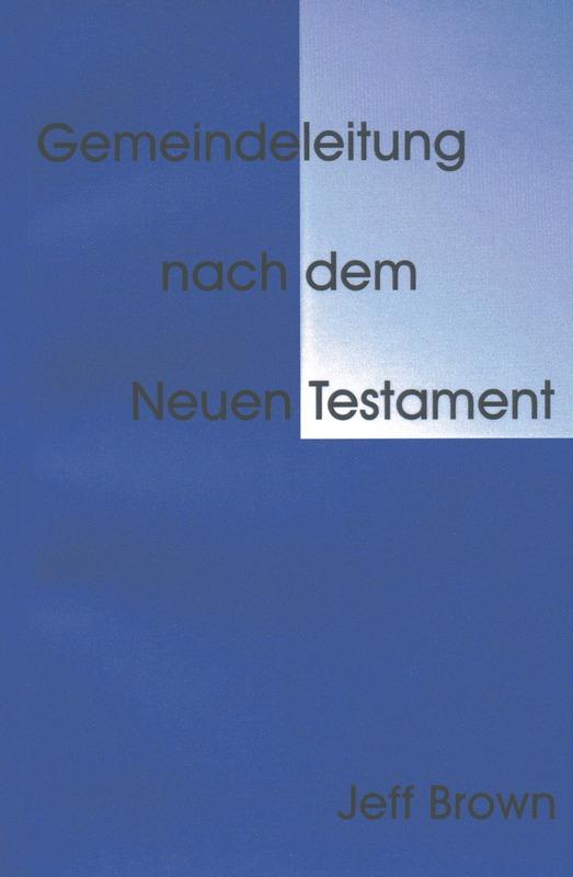 Gemeindeleitung nach dem Neuen Testament