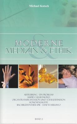 Moderne Medizin & Ethik - Band 2