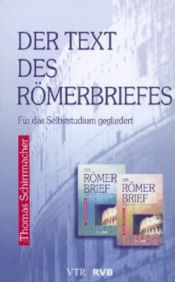 Der Text des Römerbriefes  - Textband