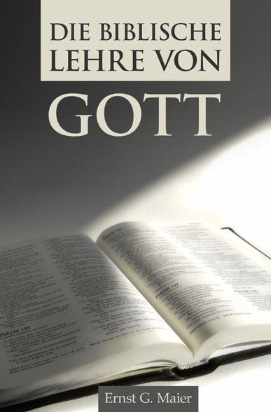 Die biblische Lehre von Gott