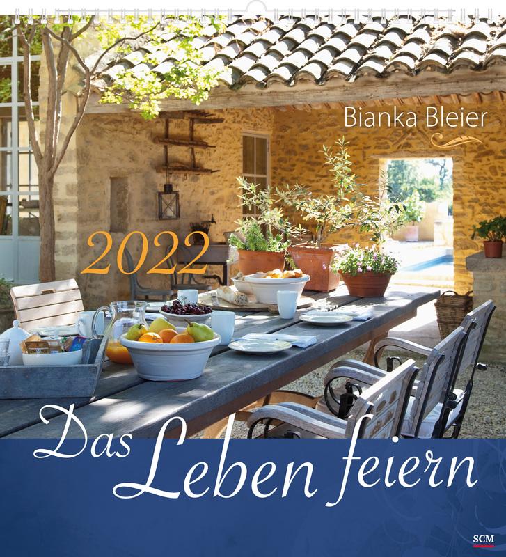 Das Leben feiern 2022