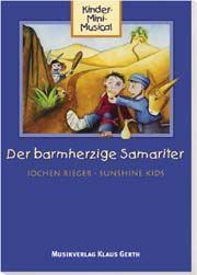 Der barmherzige Samariter Liederheft