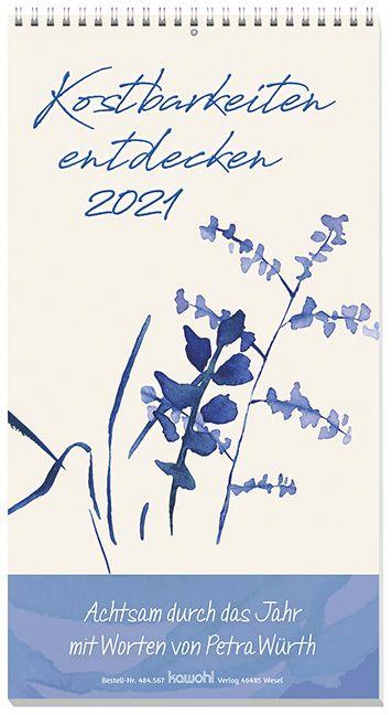 Kostbarkeiten entdecken 2021 - Wandkalender