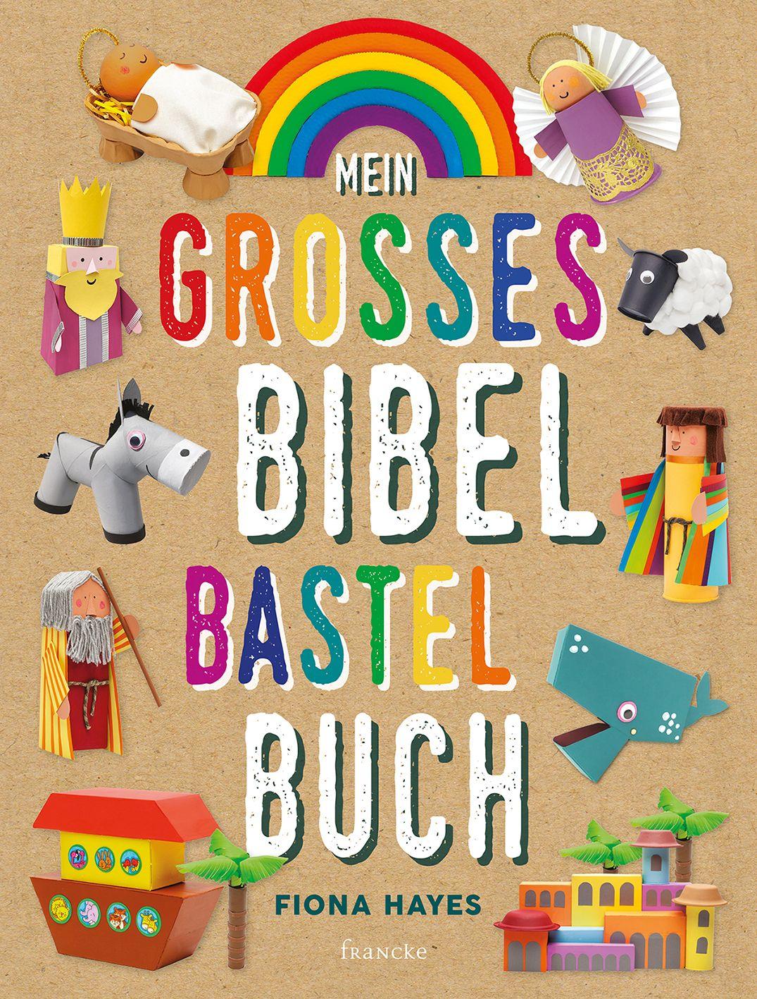 Mein großes Bibel-Bastelbuch