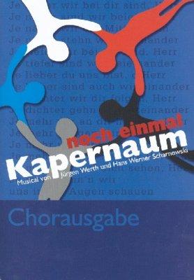 Noch einmal Kapernaum - Chorpartitur