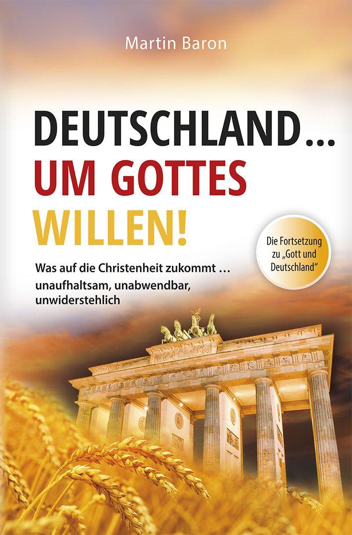 Deutschland... um Gottes Willen!