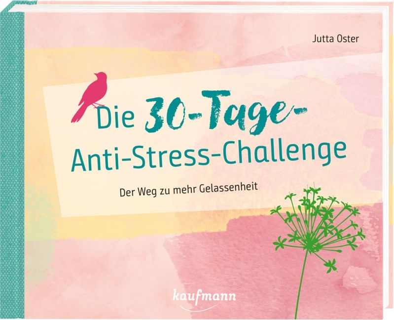 Die 30-Tage-Anti-Stress-Challenge