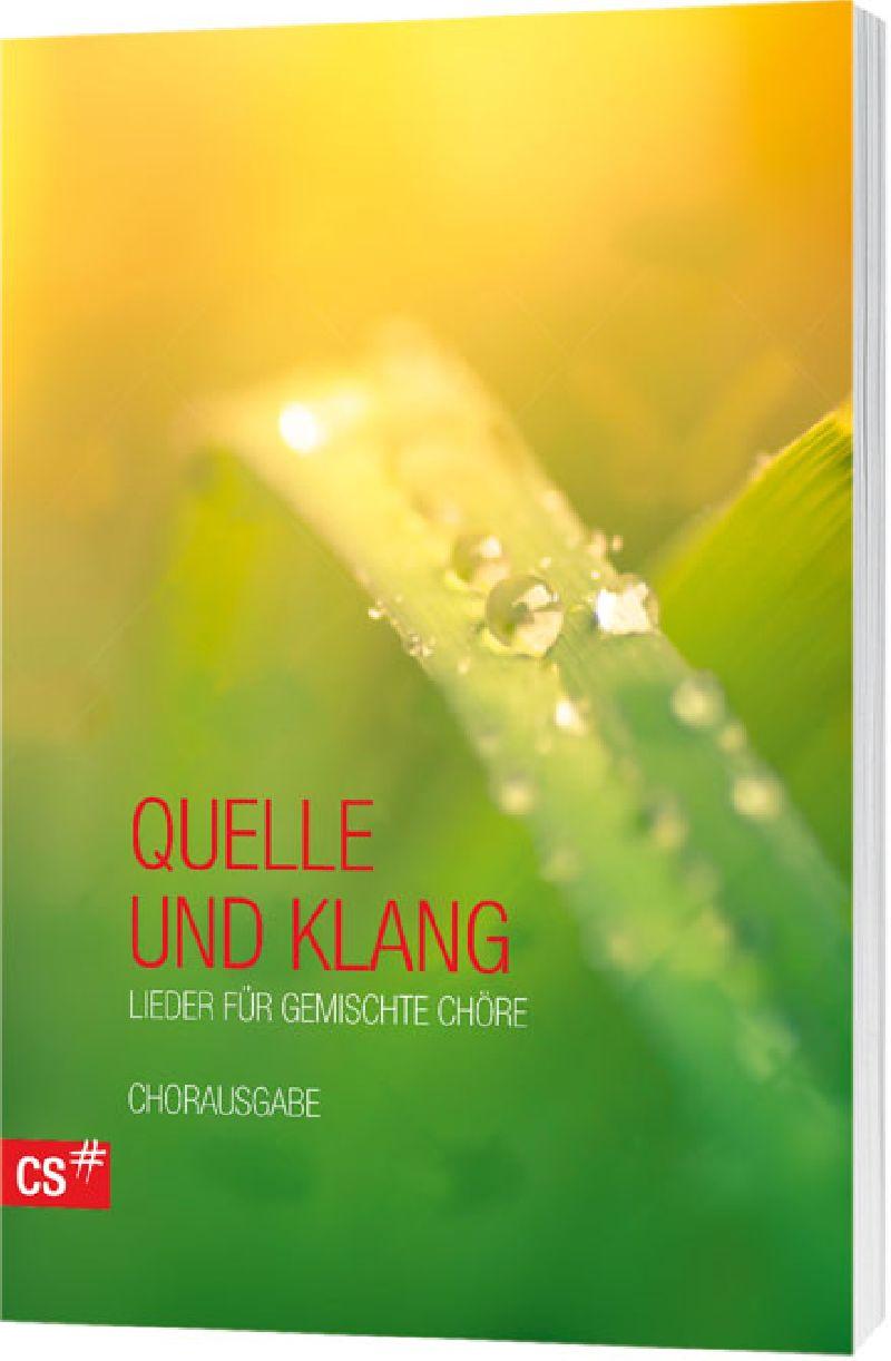 Quelle und Klang - Chorbuch
