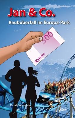 Jan & Co. - Raubüberfall im Europa-Park (3)