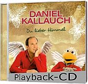Du lieber Himmel -  Playback