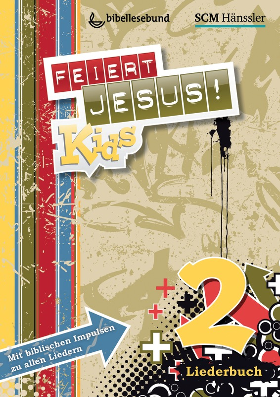 Feiert Jesus! Kids 2 Liederheft