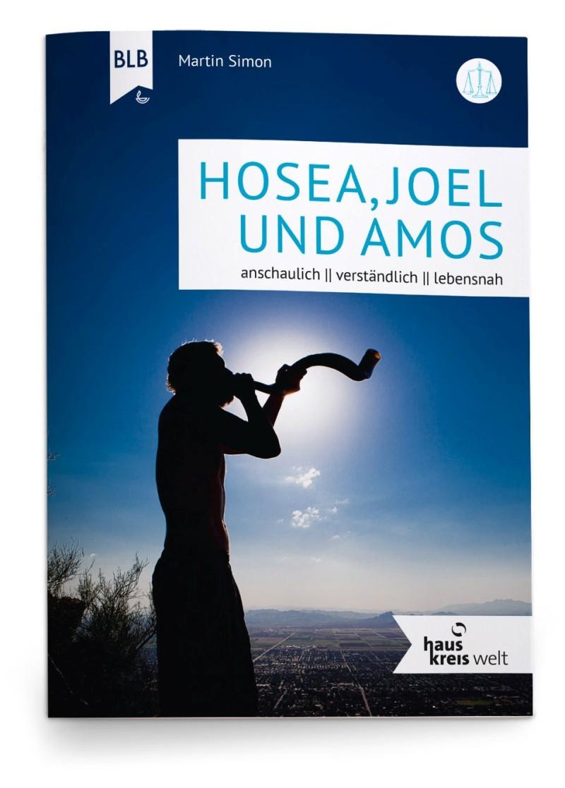 Hosea, Joel und Amos