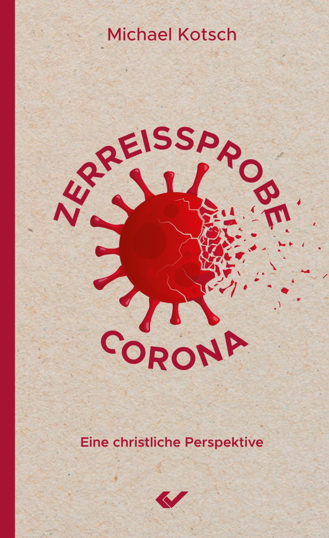 Zerreissprobe Corona