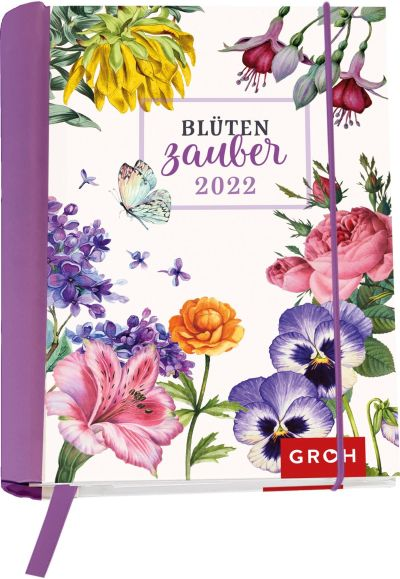 Blütenzauber 2022 - Buchkalender