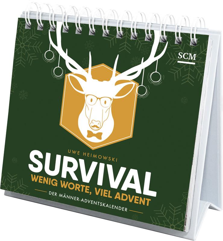 Survival - Wenig Worte, viel Advent