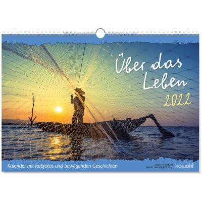 Über das Leben 2022 - Wandkalender