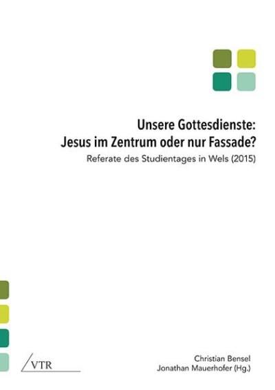 Unsere Gottesdienste: Jesus im Zentrum oder nur Fassade?