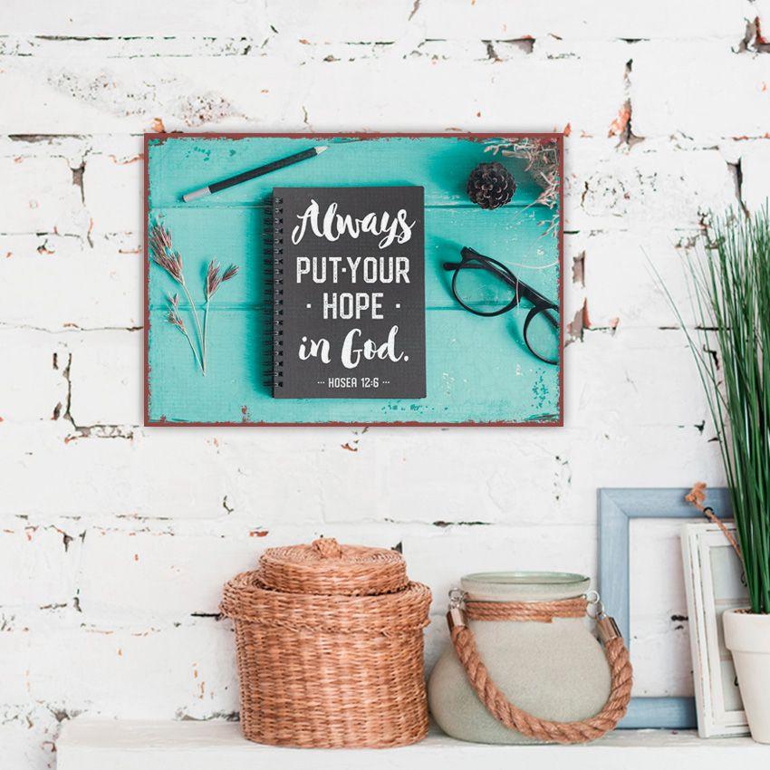 Metallschild klein - Always put your hope in God