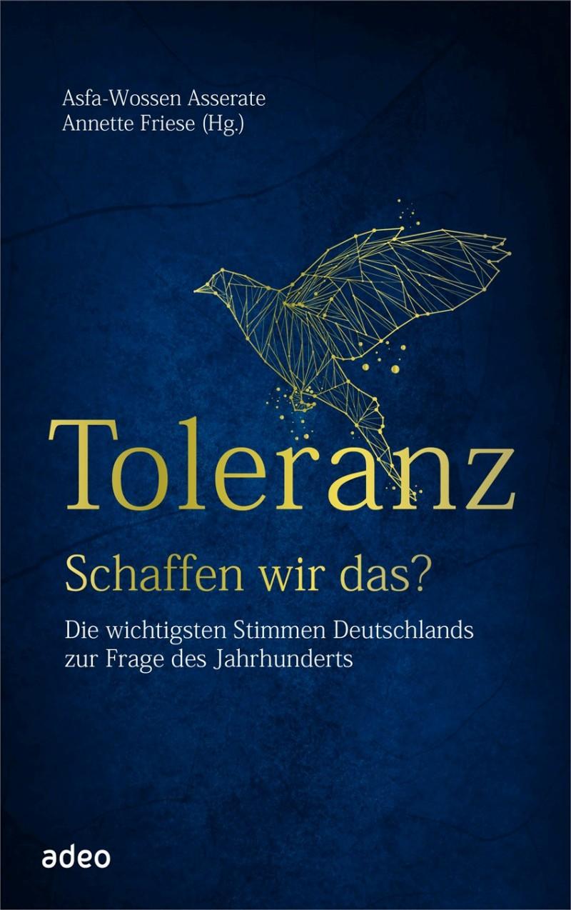 Toleranz - Schaffen wir das?