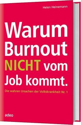 Warum Burnout nicht vom Job kommt