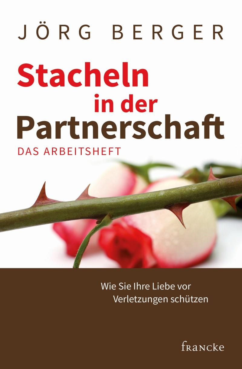 Stacheln in der Partnerschaft - Arbeitsheft