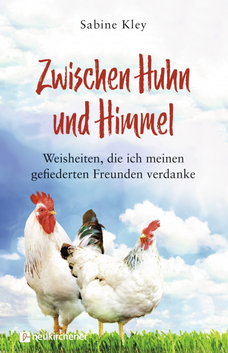 Zwischen Huhn und Himmel