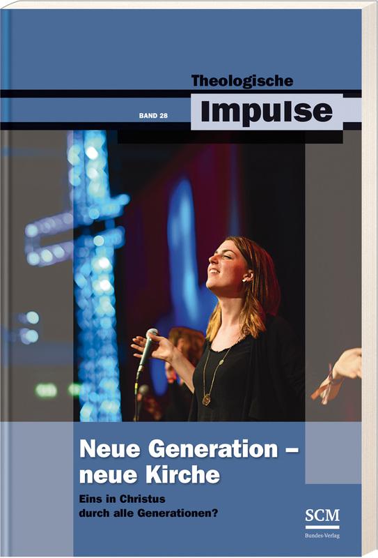 Neue Generation - Neue Kirche