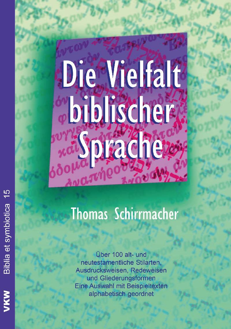 Die Vielfalt biblischer Sprache